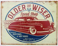 Older Wiser Speed Shop TIN SIGN vtg custom hotrod garage metal wall decor 1926