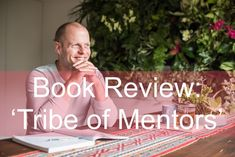 "The Epoch Times Author, investor, and podcaster Tim Ferriss delivers with his latest book, ""Tribe of Mentors: Short Life Advice From the Best in the World,"" a timely encyclopedia of life advice curated from a variety of successful individuals from…Read more ›"