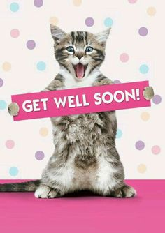 Wishing my baby sister Rachael a get well soon from your operation today. Love and missing you loads. See you soon xxx Get Well Soon Cat, Get Well Soon Funny, Get Well Soon Messages, Get Well Soon Quotes, Get Well Wishes, Get Well Cards, Feeling Sick, Feeling Down, How Are You Feeling