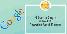 Every day millions of queries are made on Google about Blogging. You will be surprised to hear the top queries about Blogging.