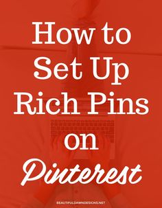 How to set up rich pins on Pinterest. This tutorial will show WordPress users how to set up rich pins on their WordPress blog.