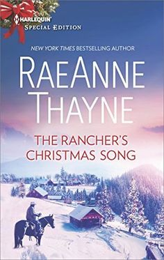 The Rancher's Christmas Song by RaeAnne Thayne. Reviewed by The Bookwyrm's Hoard.