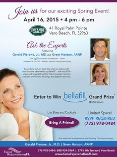 Spring into a New You. Join #GeraldPierone,Jr.,MD April 16th at DockSide Grille #VeroBeach #Bellafill the longest lasting FDA approved filler