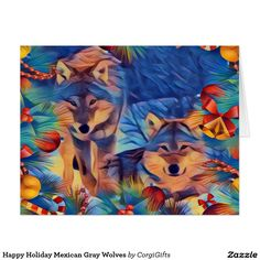 Happy Holiday Mexican Gray Wolves Card