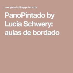 PanoPintado by Lucia Schwery: aulas de bordado