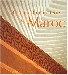L'Architecture de terre au Maroc (French Edition): Selma Zerhouni, Hubert Guillaud, null, Michel Lebrun: 9782867701429: Amazon.com: Books Ebook Pdf, My Books, Architecture, Lemonnier, Charrier, Berthelot, Bousquet, Chauvet, Kindle