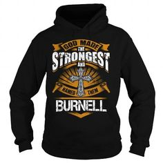 BURNELL BURNELLBIRTHDAY BURNELLYEAR BURNELLHOODIE BURNELLNAME BURNELLHOODIES  TSHIRT FOR YOU