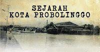 Sejarah kota probolinggo