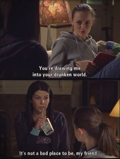 Gilmore Girls - Lorelai and Rory being funny. Lorelai's drunken world. Lauren Graham and Alexis Bledel. Tv Quotes, Girl Quotes, Movie Quotes, Status Quotes, Humor Quotes, Crush Quotes, Gilmore Girls Quotes, Lorelai Gilmore Quotes, Gilmore Girls Funny