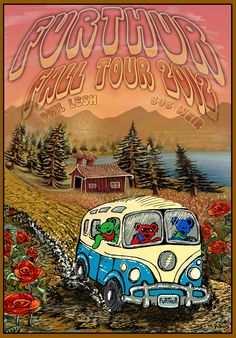 Furthur is hitting the road this September-October for a Western Tour. Shows on this leg of the tour start in Colorado then work from the Northwestern USA Grateful Dead Image, Grateful Dead Dancing Bears, Rock Posters, Concert Posters, Band Posters, Classic Rock Albums, Dead And Company, On The Road Again, Vw T1