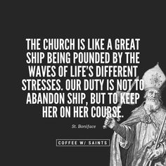 """COFFEE W/ SAINTS on Instagram: """"We don't leave Jesus because of the actions of Judas. The same holds true for the Catholic Church. Sure, this ship is not without its…"""" Abandoned Ships, Roman Catholic, Jesus Christ, Saints, Hold On, Stress, Coffee, Life, Instagram"""