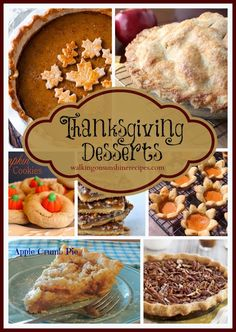 Delicious Desserts for Thanksgiving / Walking on Sunshine Recipes