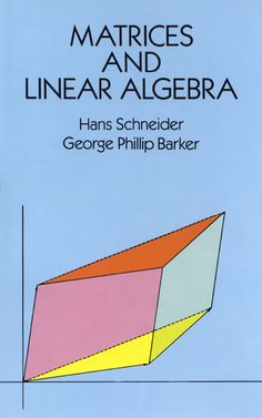 Matrices and Linear Algebra by Hans Schneider   Linear algebra is one of the central disciplines in mathematics. A student of pure mathematics must know linear algebra if he is to continue with modern algebra or functional analysis. Much of the mathematics now taught to engineers and physicists requires it.This well-known and highly regarded text makes the subject accessible to undergraduates with little mathematical experience. Written mainly for students in physics,...