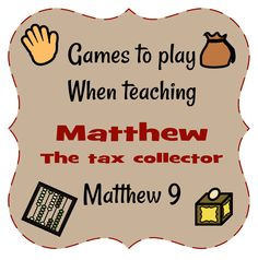 Games For Teaching About Matthew The Tax Collector
