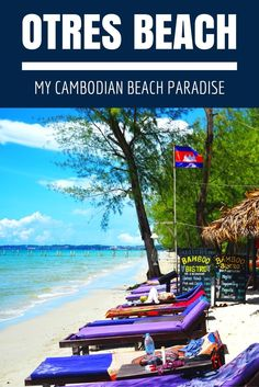 If you're going to Cambodia, you must plan for some relaxation time on Otres Beach!