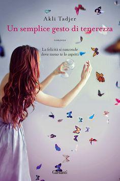 Titolo: Un semplice gesto di tenerezza Titolo originale: Paradisbaden Autore: Akli Tadjer Editore: Garzanti Genere: Romanzo rosa Pagine: 350 pp Data: 2 aprile 2015 Prezzo: 12.60€