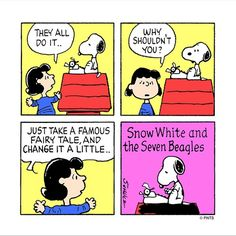 'Snow White & the Seven Beagles.' Lucy gives Writing Advice to Snoopy.