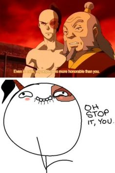 Avatar the Last Airbender: Zuko ohh stop! Lol