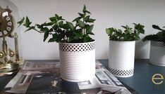 Doniczki z puszek - prosty sposób by wykorzystać śmieci Planter Pots, Diy, Bricolage, Do It Yourself, Homemade, Diys, Crafting
