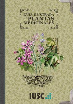 Guia Ilustrada de plantas medicinales [free version]  Una guia visual, con ilustraciones de gran calidad y la información esencial de las 90 plantas medicinales más usadas.