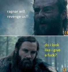 Vikings funny meme Vikings Tv Series, Tv Shows Funny, Ragnar, Me Tv, Revenge, Funny Memes, Movie Posters, Life, Film Poster