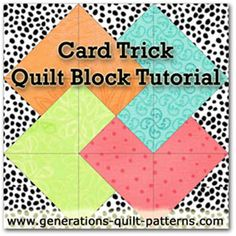 Learn to make a Card Trick quilt block with instructions for three different sizes. One of many in our Free Quilt Block Pattern Library