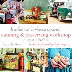 freckled hen farmhouse canning workshop