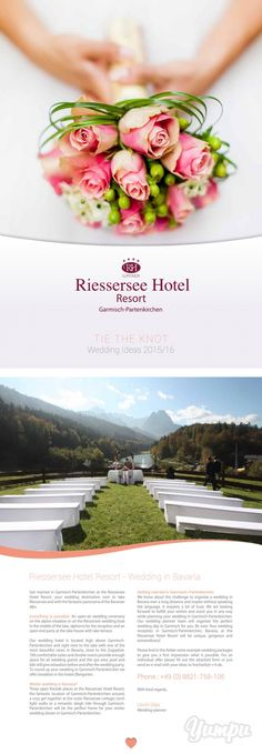 TIE THE KNOT - Magazine with 16 pages: Wedding in Bavaria, Garmisch-Partenkirchen, Riessersee Hotel Resort - Wedding ideas and packages