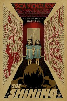 12x18 on 65# cover weight stock letter press style print.    A letterpress style tribute to The Grady Twins from The Shining starring Jack Descubra 25 Filmes que Mudaram a História do Cinema no E-Book Gratuito em http://mundodecinema.com/melhores-filmes-cinema/
