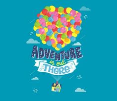 Adventure Is Out There | Up | TeeFury