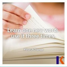 Learn one new word: use it three times.  #StartAChange
