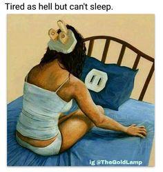 Insomnia meme can't sleep!