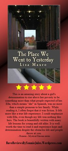 Check out THE PLACE WE WENT TO YESTERDAY a novel by Lisa Mauro #RRBC 5-Star Review