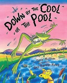 nice Down by the Cool of the Pool by Tony Mitton (2001 PAPERBACK)