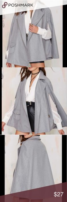 Nasty Gal Grey Cape Coat A re-posh because I LOVE it but it's too large. Although it's a small I will list as a medium because I am a typical small. Gorgeous and very trendy. A great transition piece from winter to fall! Nasty Gal Jackets & Coats Capes