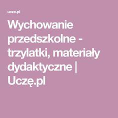 Wychowanie przedszkolne - trzylatki, materiały dydaktyczne | Uczę.pl
