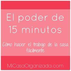 El Poder De 15 Minutos - Cómo Hacer El Trabajo De La Casa Fácilmente #trabajodomestico #limpieza #hogar