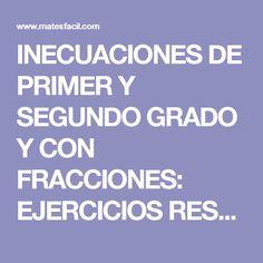 INECUACIONES DE PRIMER Y SEGUNDO GRADO Y CON FRACCIONES: EJERCICIOS RESUELTOS