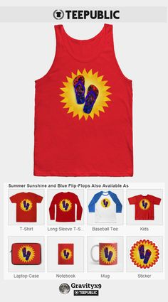 Check out my 'Summer Sunshine and Blue Flip-Flops T-Shirt'  on TeePublic, available in a variety of styles and colors. by  Gravityx9 Designs