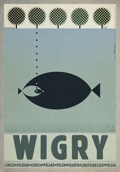 Wigry Lake - jezioro Wigry Check also other posters from PLAKAT-POLSKA Original Polish poster autor plakatu: Ryszard Kaja data druku: 2014 wymiary plakatu: ok. Art Deco Posters, Cool Posters, Vintage Posters, Railway Posters, Travel Posters, Illustrations, Illustration Art, Art Design, Graphic Design