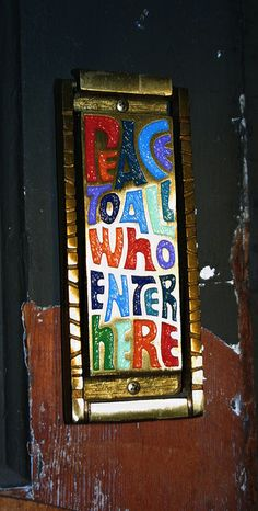 """""""peace to all who enter here' by bballchico, via Flickr"""