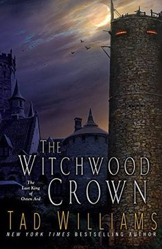 The Witchwood Crown (The Last King of Osten Ard #1) by Tad Williams --- the witchwood crown the witchwood crown review the witchwood crown epub the witchwood crown wiki the witchwood crown goodreads the witchwood crown mobilism the witchwood crown pdf the witchwood crown wikipedia the witchwood crown amazon the witchwood crown by tad williams the witchwood crown release date the witchwood crown tad williams,,,