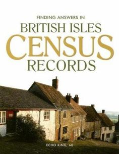 Accredited Genealogist Echo King leads you step-by-step through these essential records and explains everything from how British census-taking began to how you can use the census to uncover details that will enrich your family story. Whether you are new to family history or you are a seasoned veteran, Finding Answers in British Isles Census Records has something for you. History of the census in England, Wales, and Scotland -- Understanding the census -- Internet tips #CensusRecords #Ireland