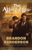"""Read """"The Alloy of Law A Mistborn Novel"""" by Brandon Sanderson available from Rakuten Kobo. From New York Times bestselling author Brandon Sanderson, the Mistborn series is a heist story of political intrigue . Brandon Sanderson Mistborn, Mistborn Series, The Way Of Kings, Law Books, Fantasy Books, Fantasy Book Series, New Fantasy, Fantasy Fiction, High Fantasy"""