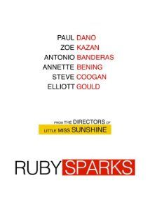 Ruby Sparks (2012)  Comedy| Fantasy| Romance- 25July2012 (USA)   - A novelist struggling with writer's block finds romance in a most unusual way: by creating a female character he thinks will love him, then willing her into existence.