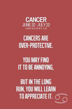 Cancer Zodiac Sign ♋ over-protective...
