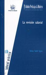 Todolí Signes, Adrián.  La revisión salarial.  Tirant lo Blanch, 2013.
