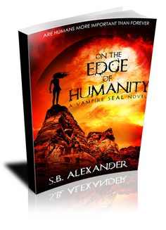 Michelle's Paranormal Vault Of Books: #Giveaway ~ Vampire Seal Series ~ On Edge of Humanity and On the Edge of Eternity ~ Promo Post