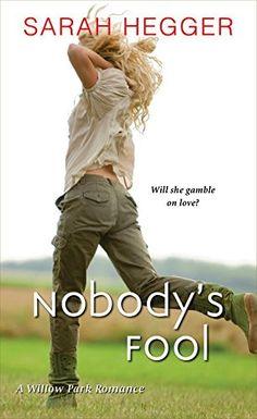 Nobody's Fool (A Willow Park Romance) by Sarah Hegger http://www.amazon.com/dp/1420137417/ref=cm_sw_r_pi_dp_XKo3vb0ST3V5T
