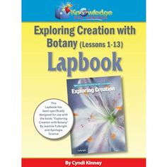 Apologia - Exploring Creation w/ Botany Package Lessons 1-13 Lapbook